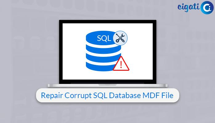 Repair Corrupt SQL Database MDF File