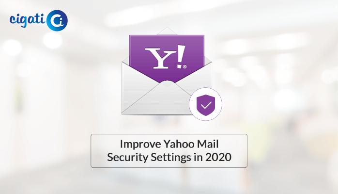 Improve Yahoo Mail Security