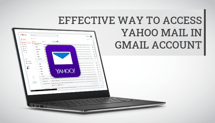 Access Yahoo Mail in Gmail